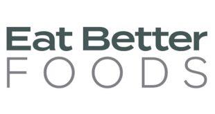 العلامة التجارية الجديدةEAT BETTER FOODS: بدائل غذائية صحية للجميع